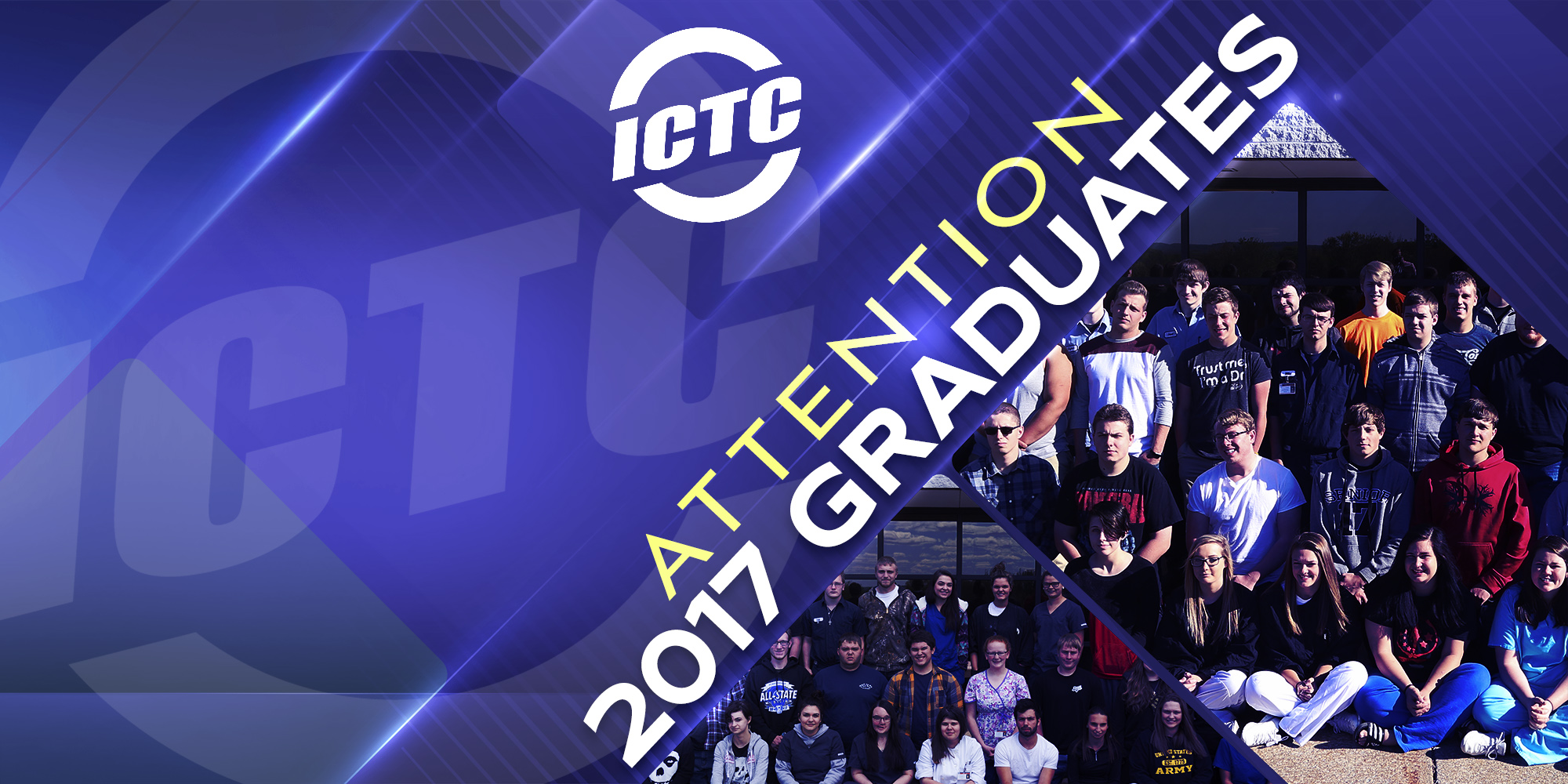 Attention ICTC 2017 Graduates!